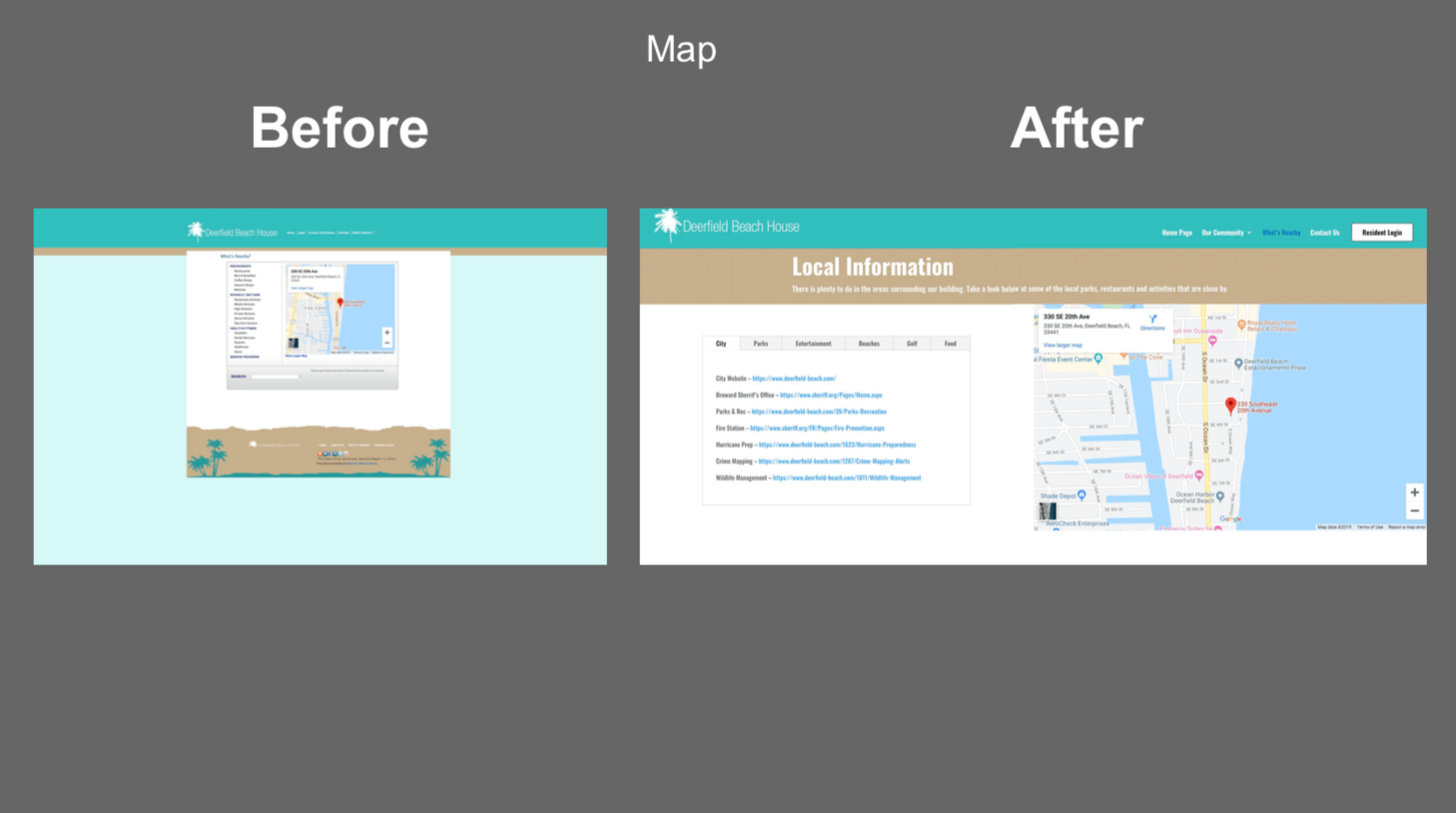 before and after COndo website maps and locations